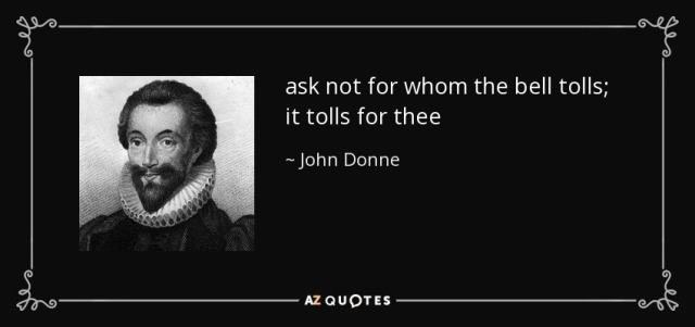 quote-ask-not-for-whom-the-bell-tolls-it-tolls-for-thee-john-donne-36-55-88